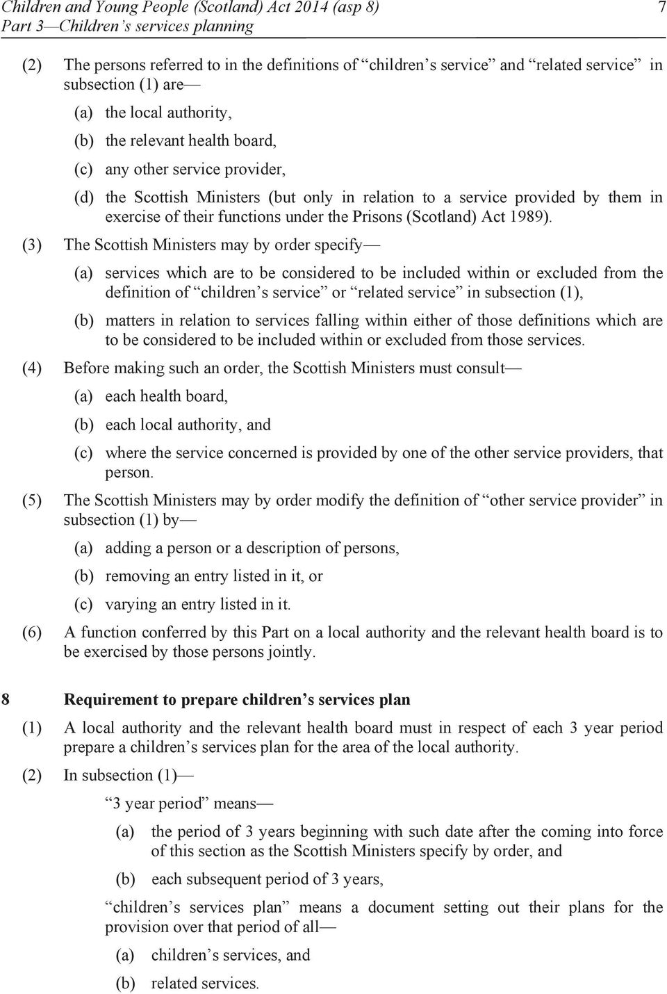 functions under the Prisons (Scotland) Act 1989).