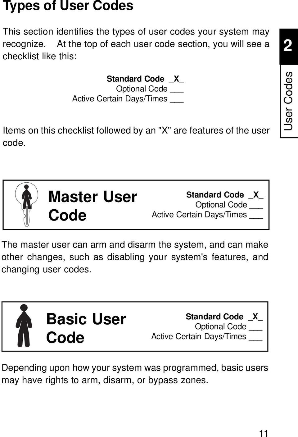 are features of the user code.