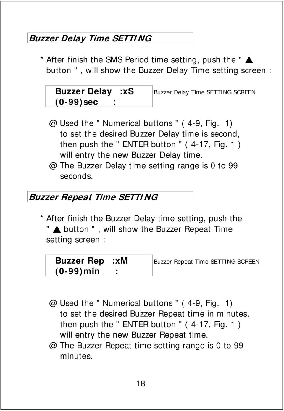 @ The Buzzer Delay time setting range is 0 to 99 seconds.