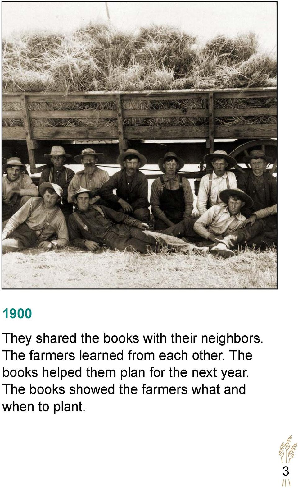 The books helped them plan for the next year.