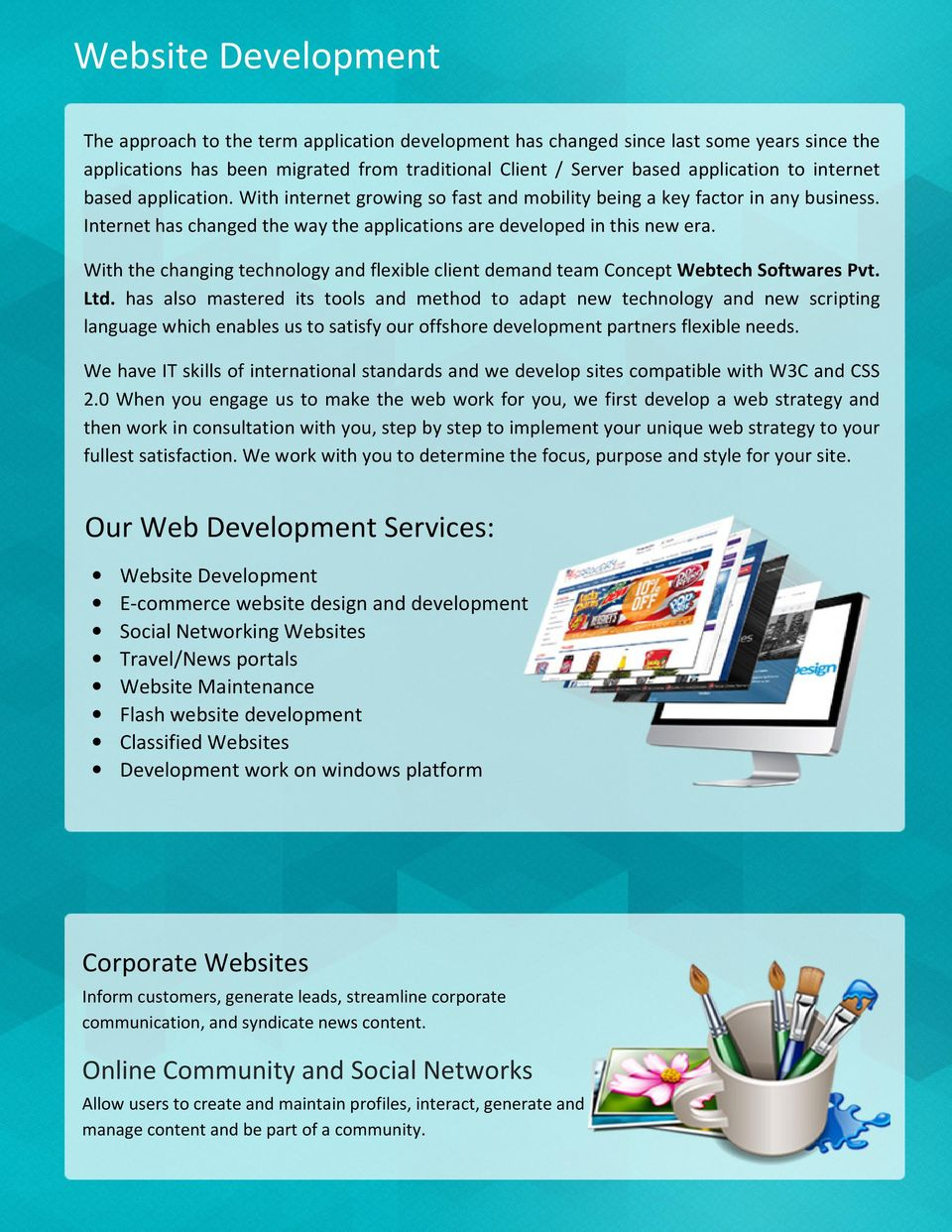 With the changing technology and flexible client demand team Concept Webtech Softwares Pvt. Ltd.
