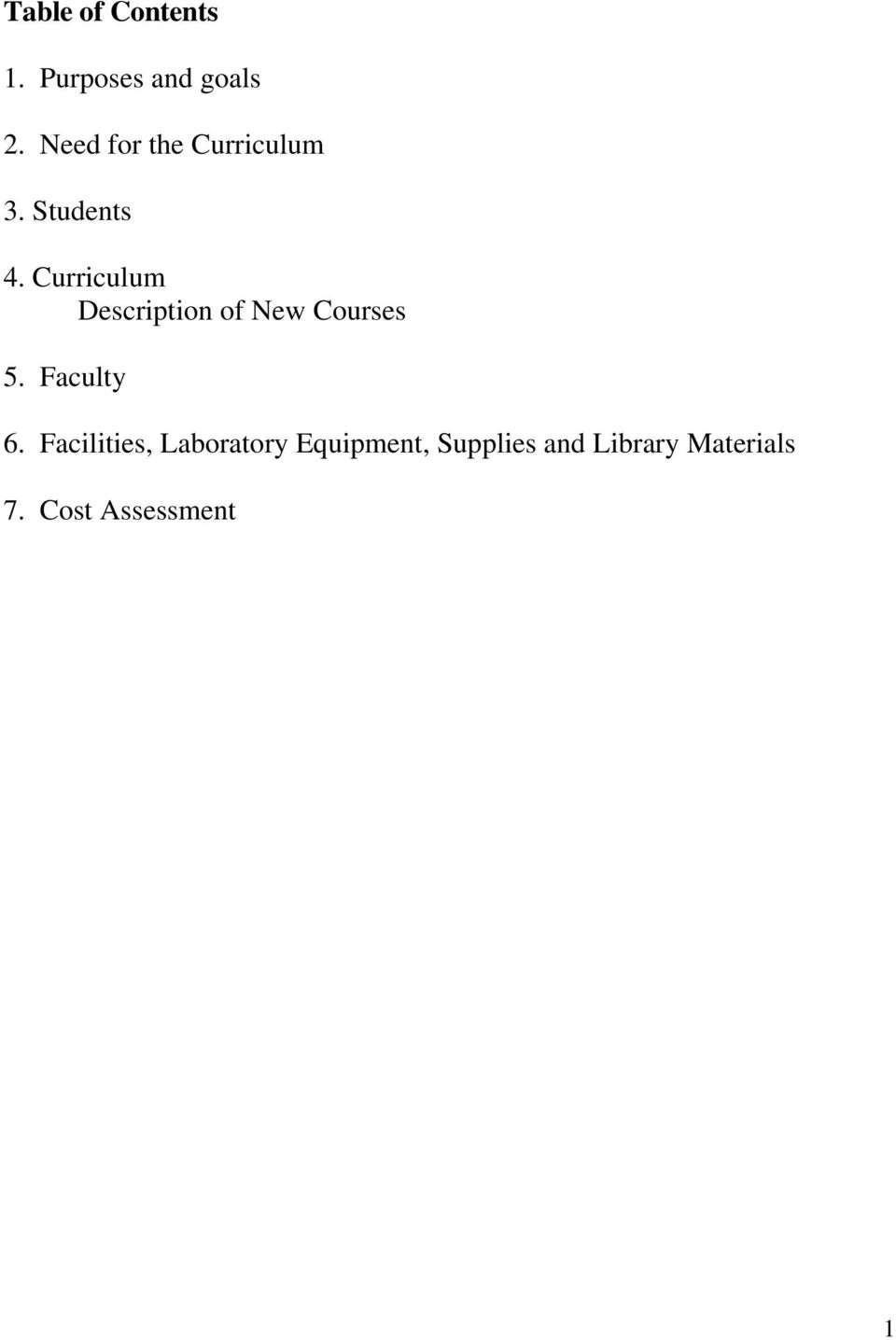 Curriculum Description of New Courses 5. Faculty 6.