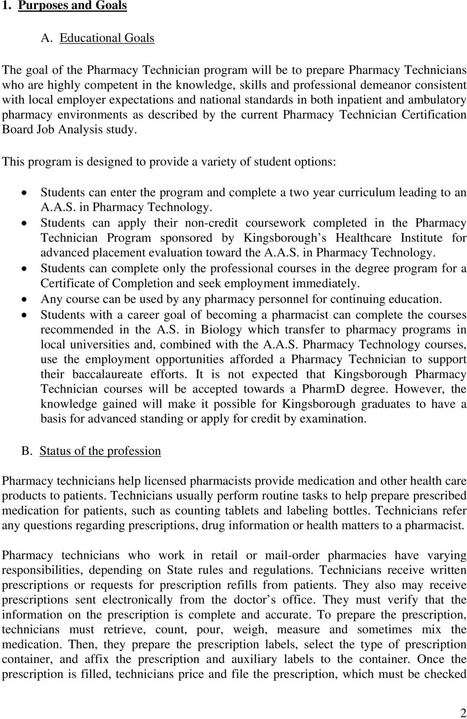 employer expectations and national standards in both inpatient and ambulatory pharmacy environments as described by the current Pharmacy Technician Certification Board Job Analysis study.