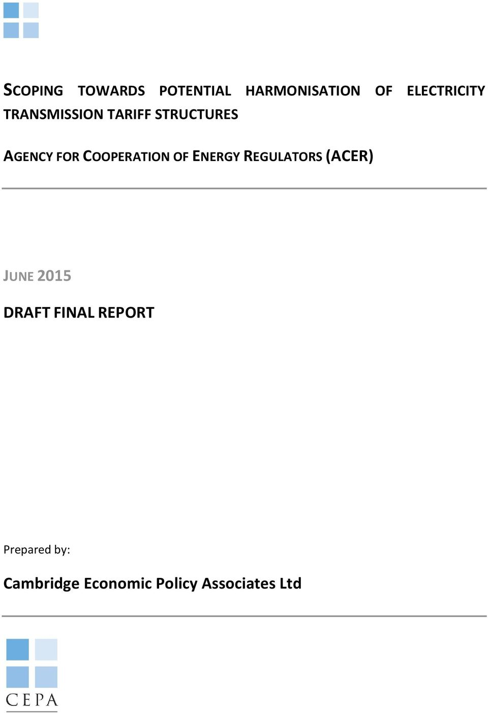 OF ENERGY REGULATORS (ACER) JUNE 2015 DRAFT FINAL