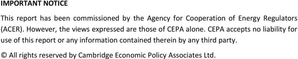 CEPA accepts no liability for use of this report or any information contained