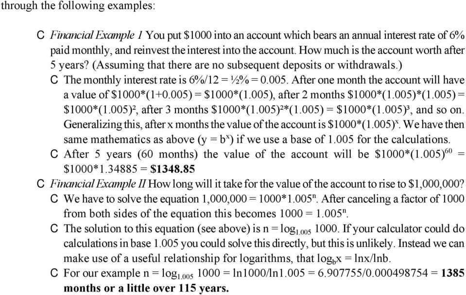 After one month the account will have a value of $1000*(1+0.005) = $1000*(1.005), after 2 months $1000*(1.005)*(1.005) = $1000*(1.005)², after 3 months $1000*(1.005)²*(1.005) = $1000*(1.005)³, and so on.