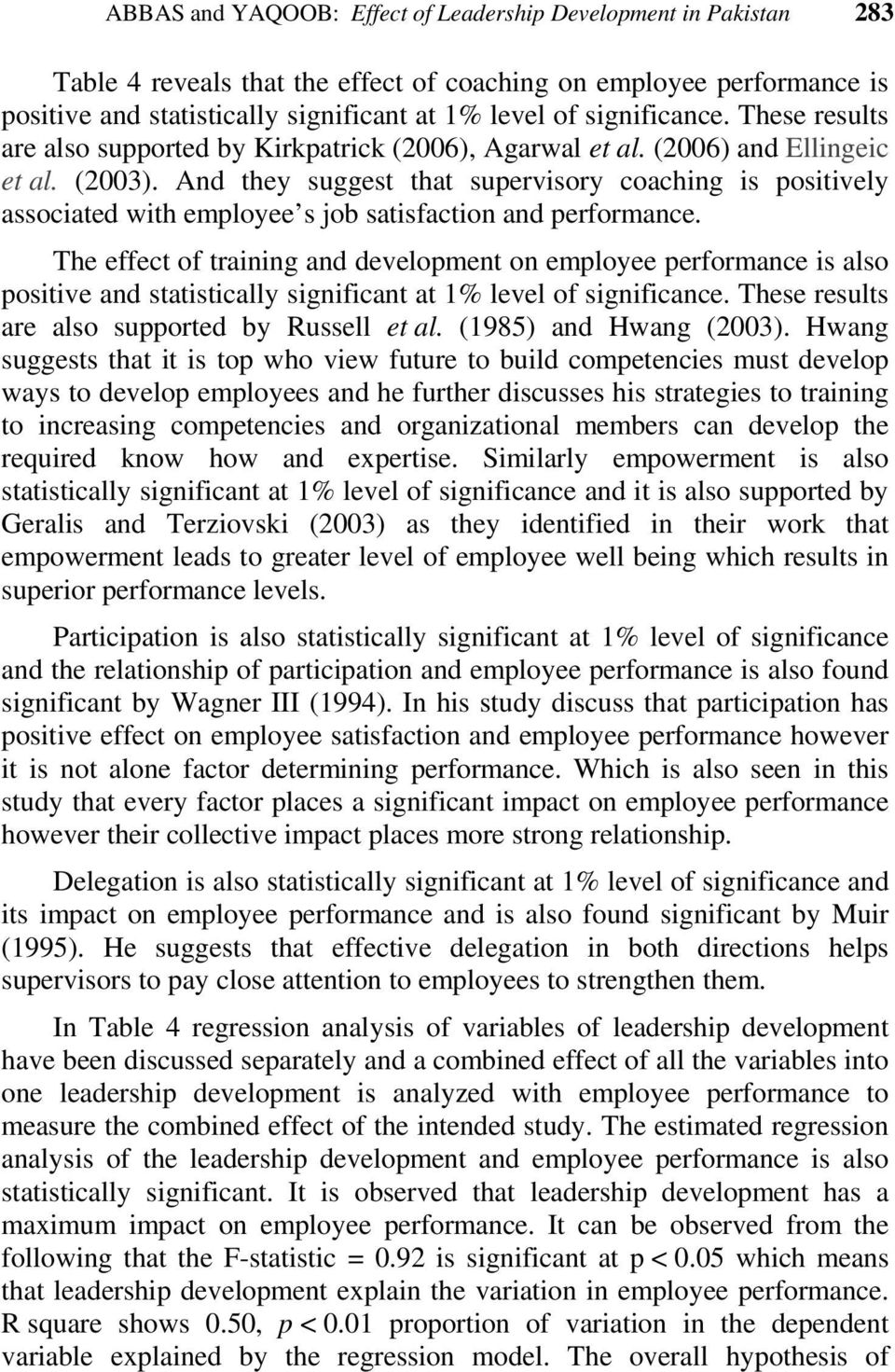 And they suggest that supervisory coaching is positively associated with employee s job satisfaction and performance.