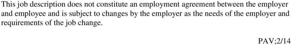 employee and is subject to changes by the employer as