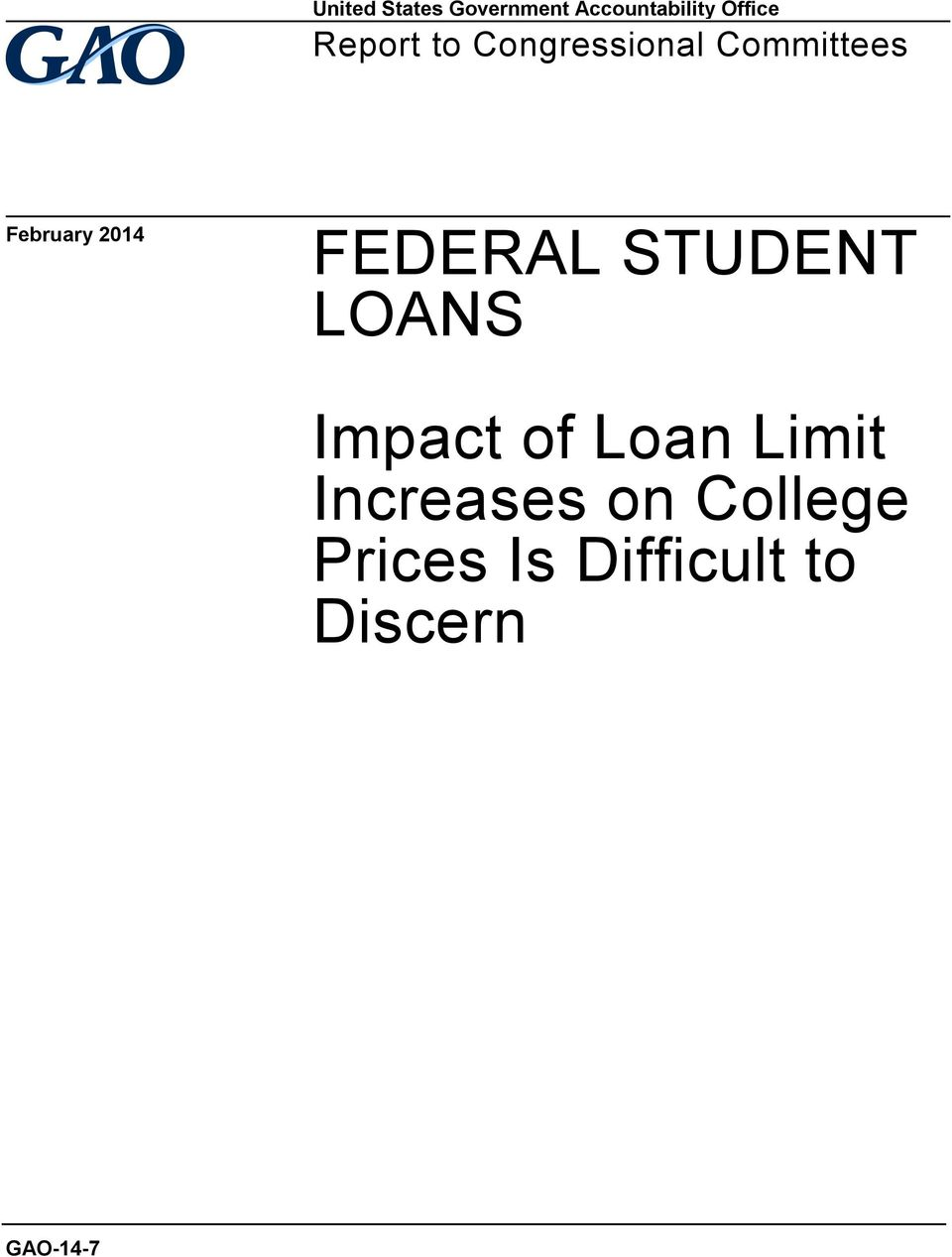 FEDERAL STUDENT LOANS Impact of Loan Limit