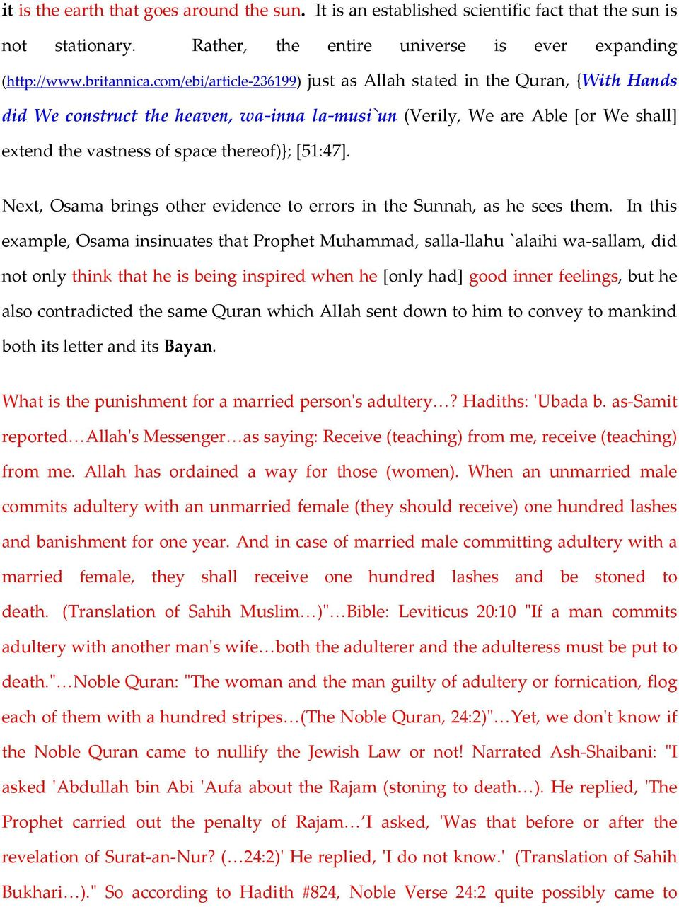 [51:47]. Next, Osama brings other evidence to errors in the Sunnah, as he sees them.