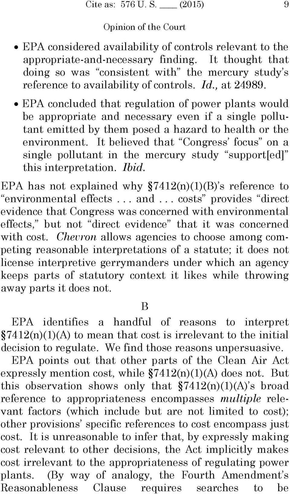 EPA concluded that regulation of power plants would be appropriate and necessary even if a single pollutant emitted by them posed a hazard to health or the environment.