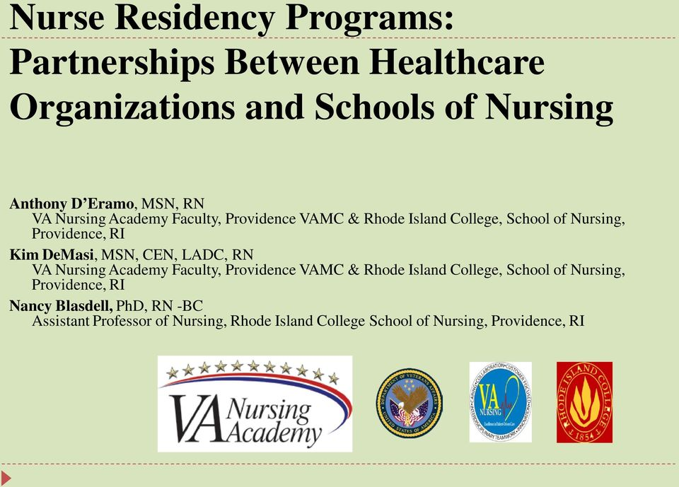 MSN, CEN, LADC, RN VA Nursing Academy Faculty, Providence VAMC & Rhode Island College, School of Nursing, Providence,