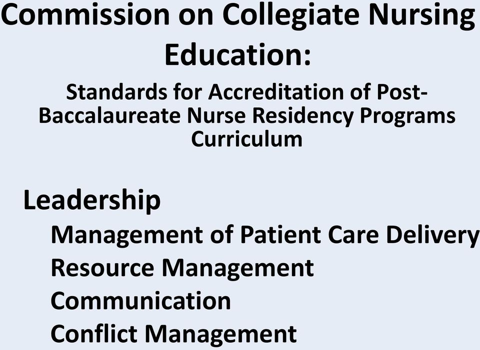 Programs Curriculum Leadership Management of Patient Care