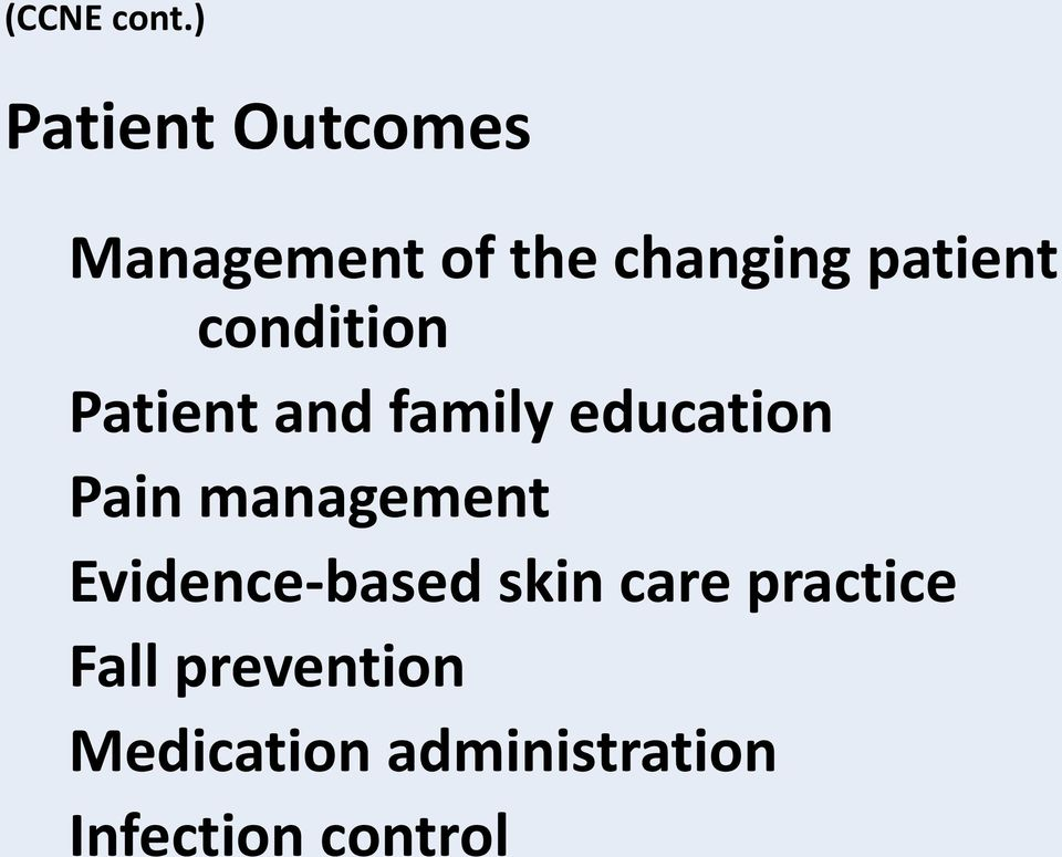 condition Patient and family education Pain