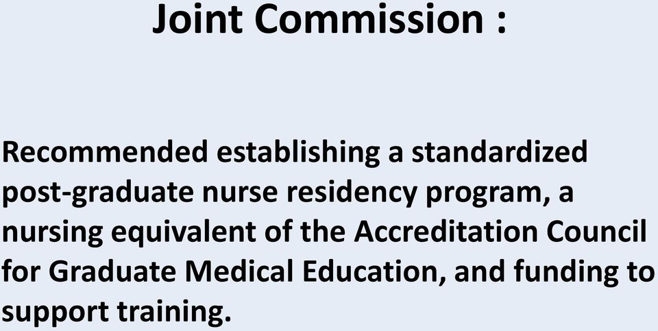 a nursing equivalent of the Accreditation Council