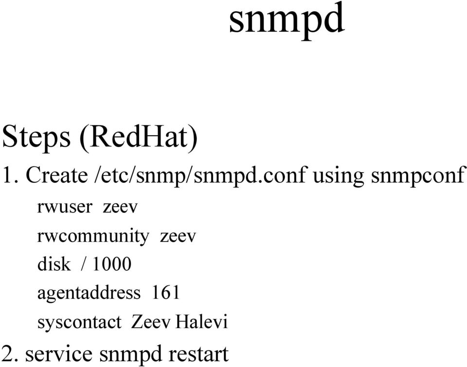 conf using snmpconf rwuser zeev