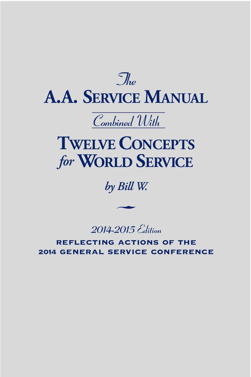 CONCEPTS for WORLD SERVICE by Bill W.