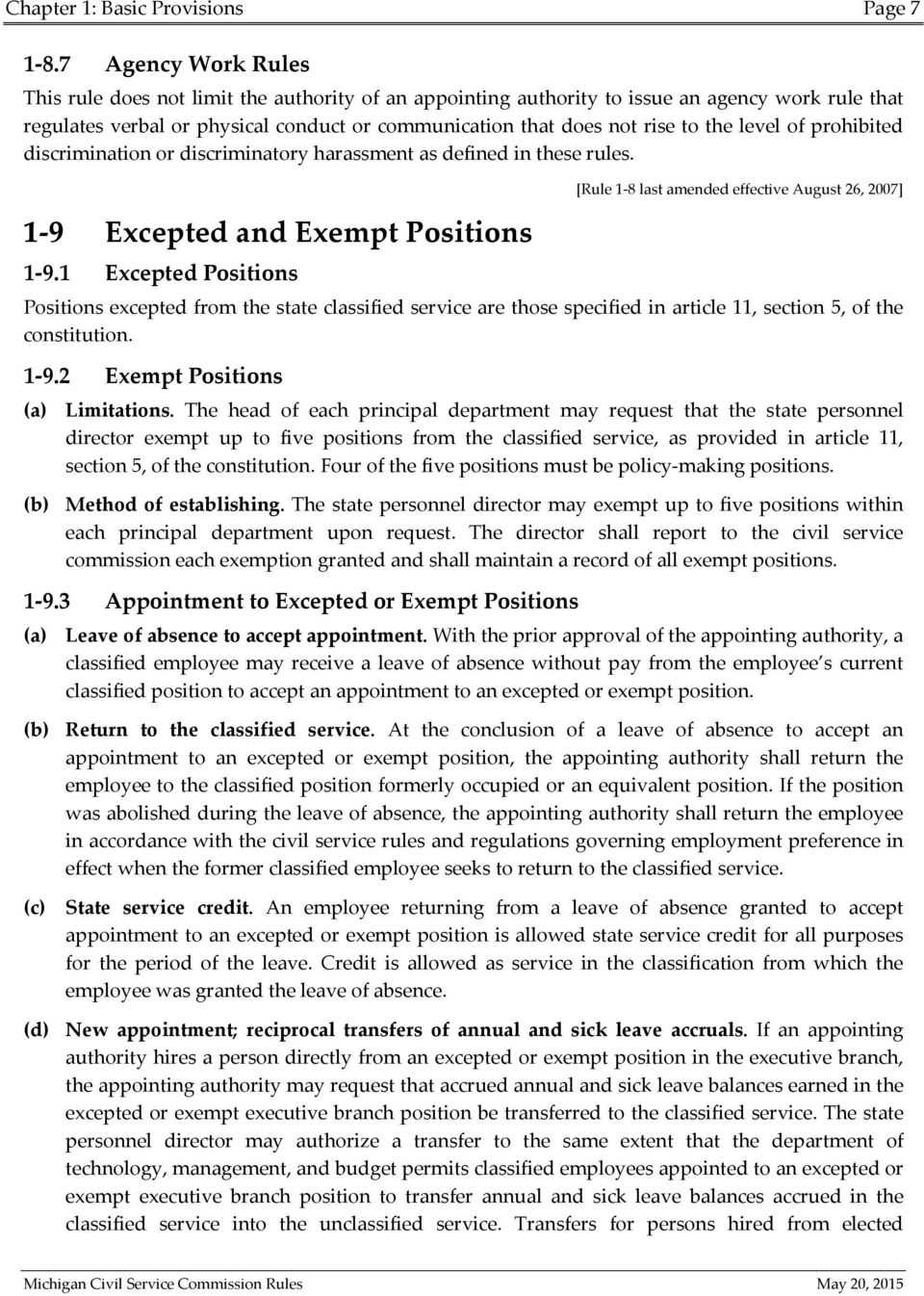 level of prohibited discrimination or discriminatory harassment as defined in these rules. 1-9 Excepted and Exempt Positions [Rule 1-8 last amended effective August 26, 2007] 1-9.