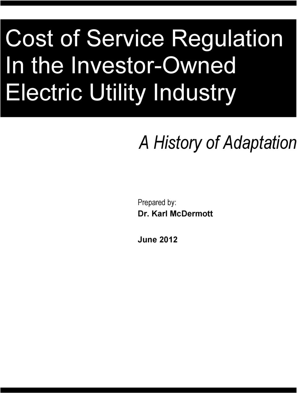 Industry A History of Adaptation