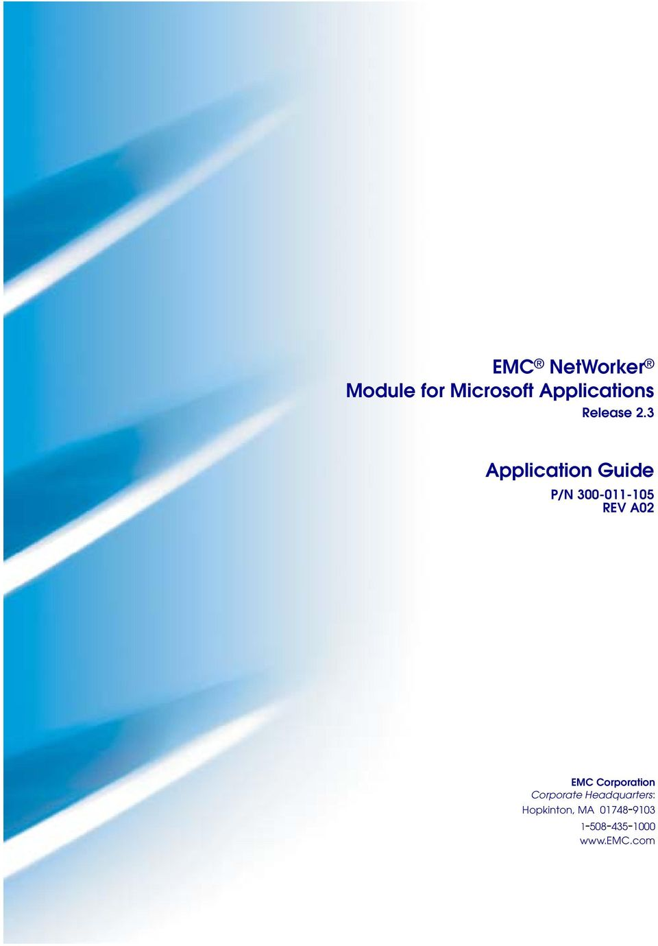 3 Application Guide P/N 300-011-105 REV A02 EMC