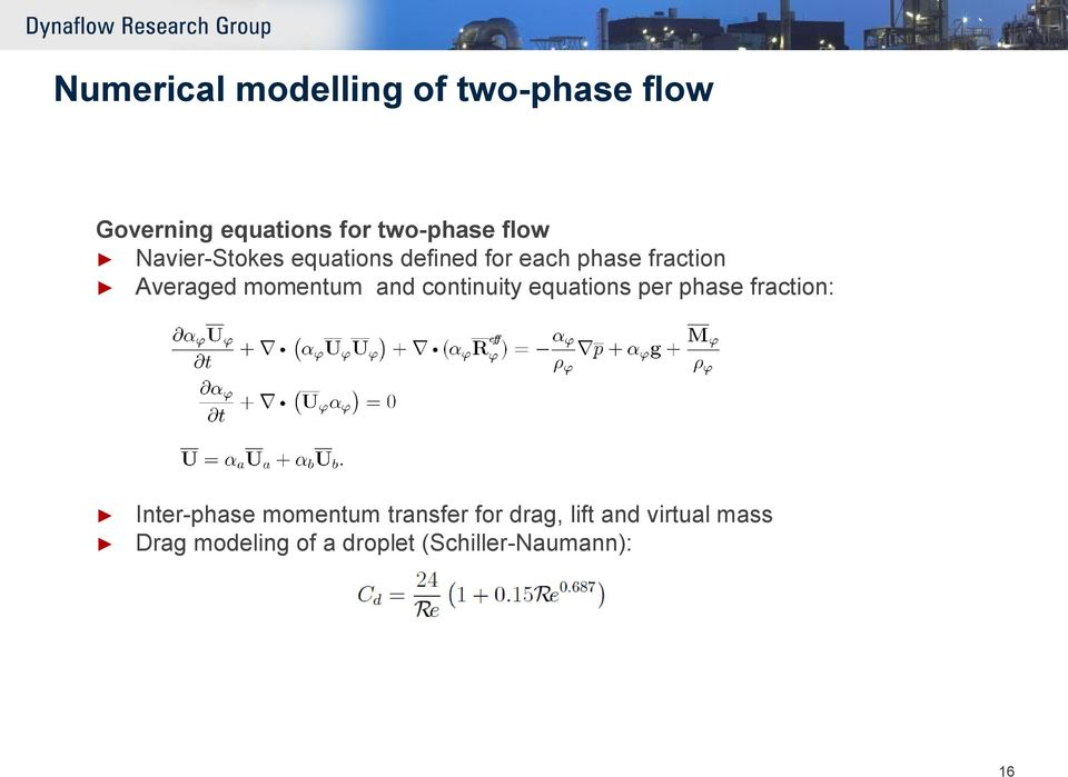 and continuity equations per phase fraction: Inter-phase momentum transfer