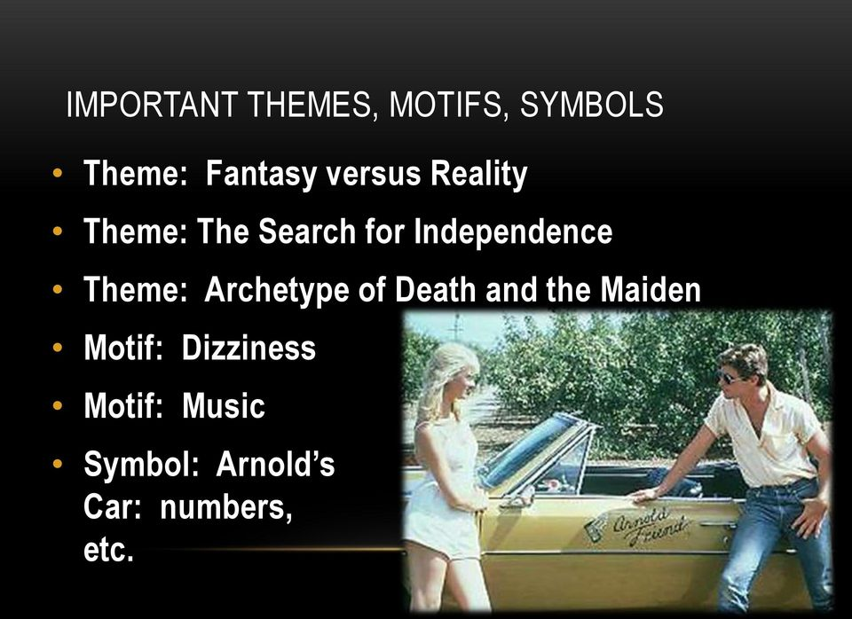Theme: Archetype of Death and the Maiden Motif: