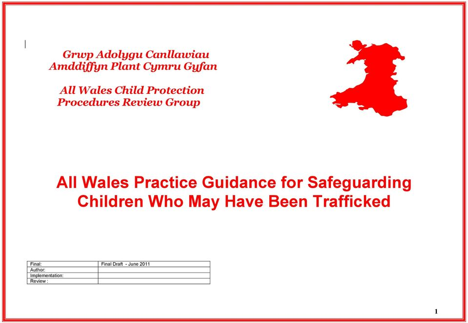Guidance for Safeguarding Children Who May Have Been