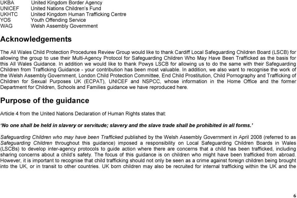 Children Who May Have Been Trafficked as the basis for this All Wales Guidance.