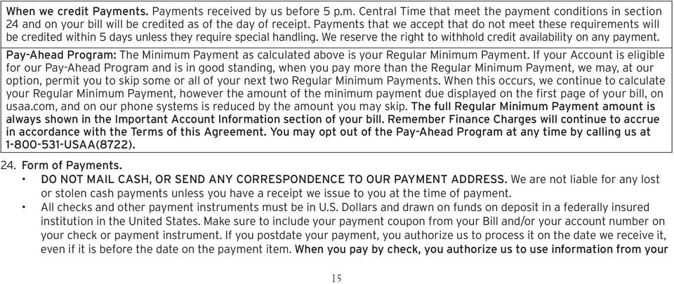 Pay-Ahead Program: The Minimum Payment as calculated above is your Regular Minimum Payment.