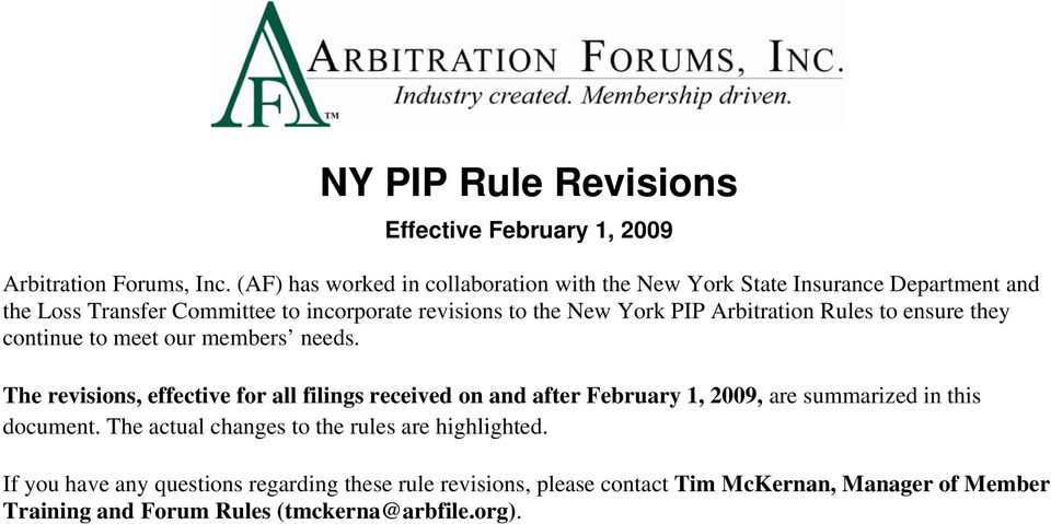 PIP Arbitration Rules to ensure they continue to meet our members needs.