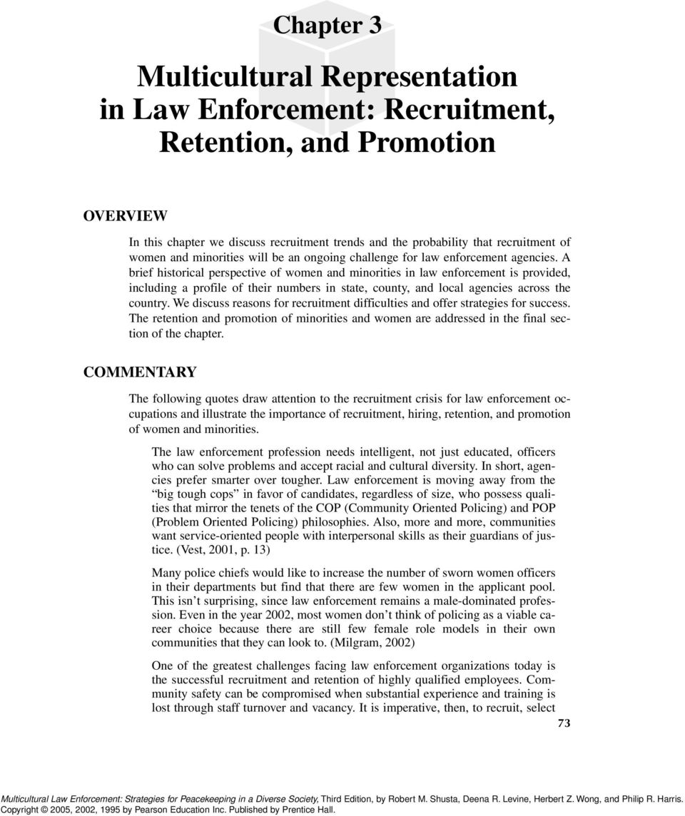 women and minorities in law enforcement Negative attitudes however persist, despite the fact that effort has been made to  include both women and other minorities in the police force some of these.
