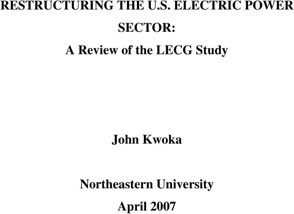 Review of the LECG Study John