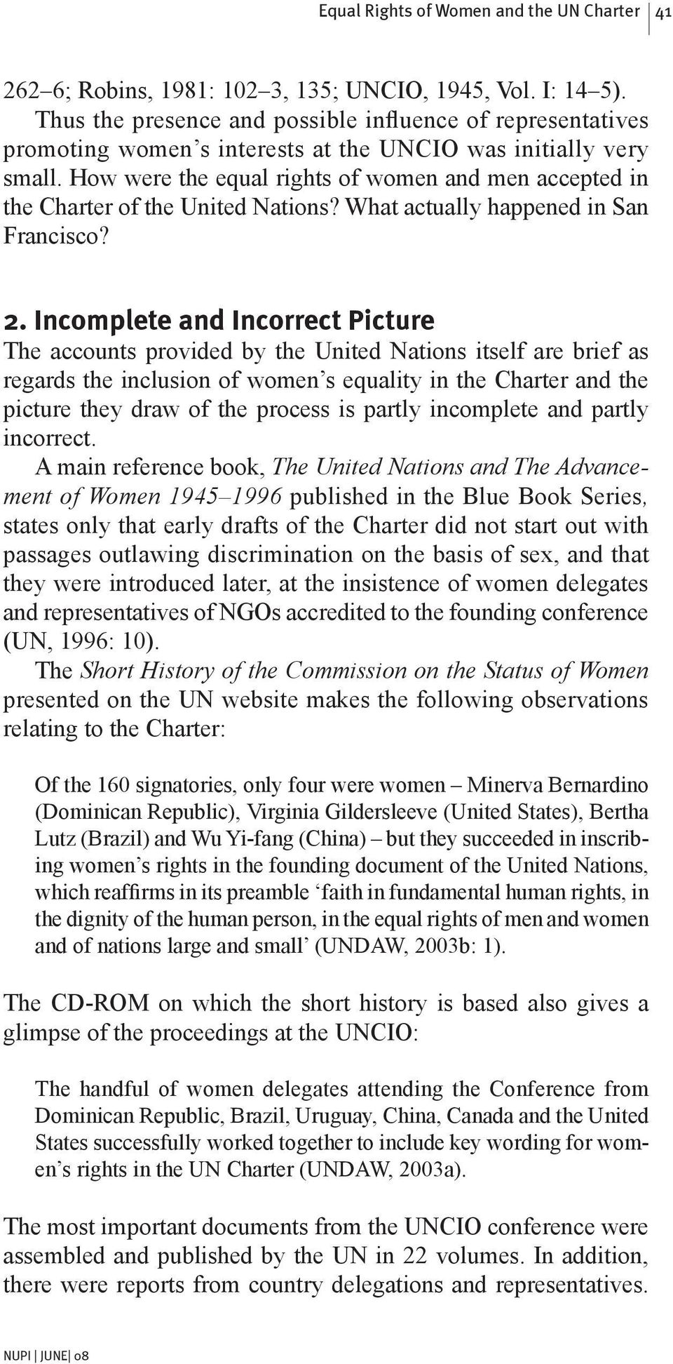 How were the equal rights of women and men accepted in the Charter of the United Nations? What actually happened in San Francisco? 2.