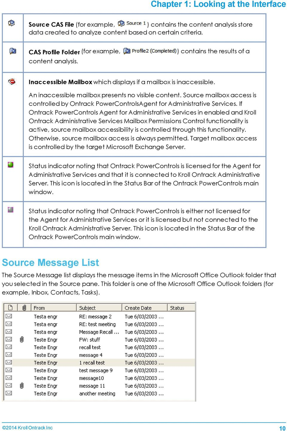 Source mailbox access is controlled by Ontrack PowerControlsAgent for Administrative Services.