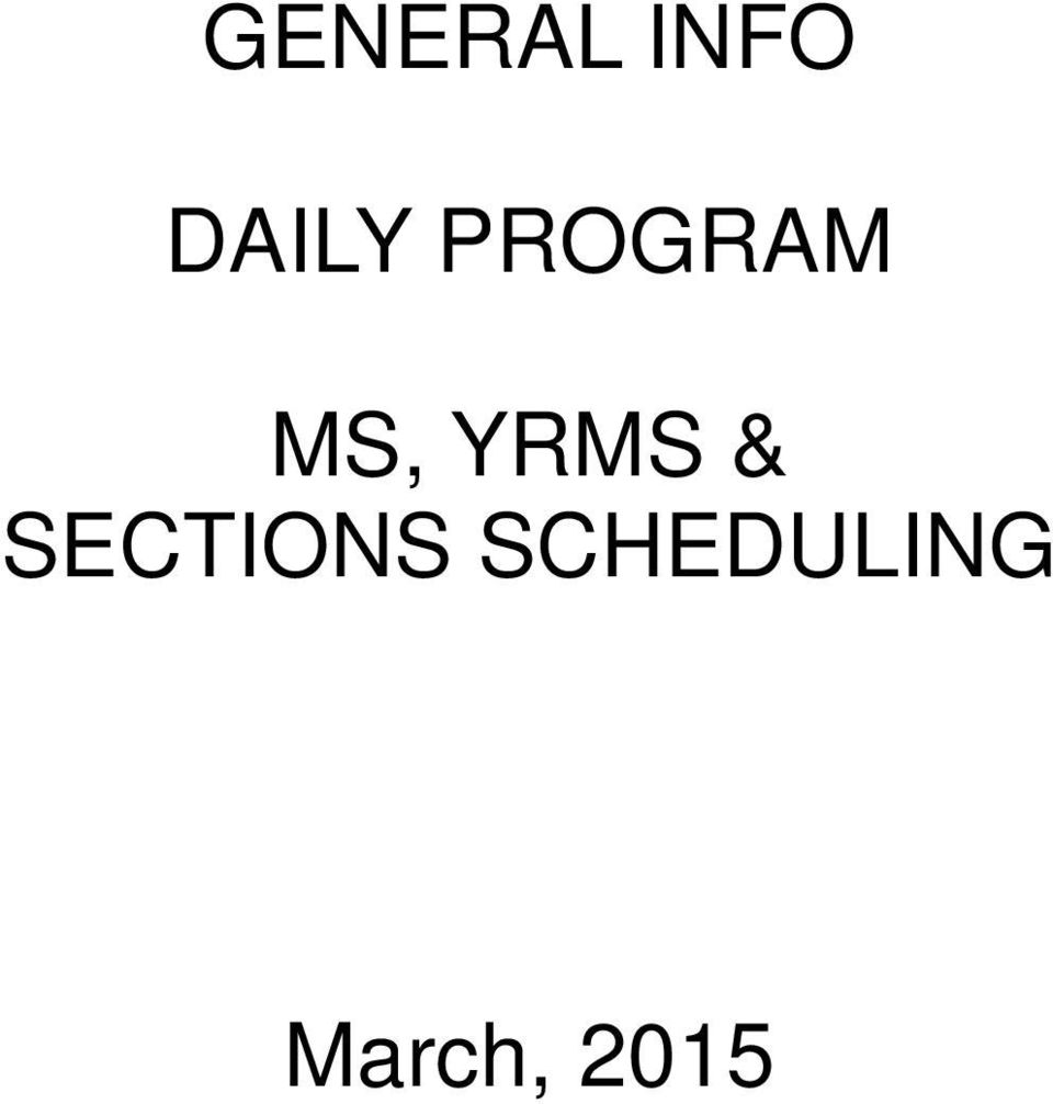 YRMS & SECTIONS