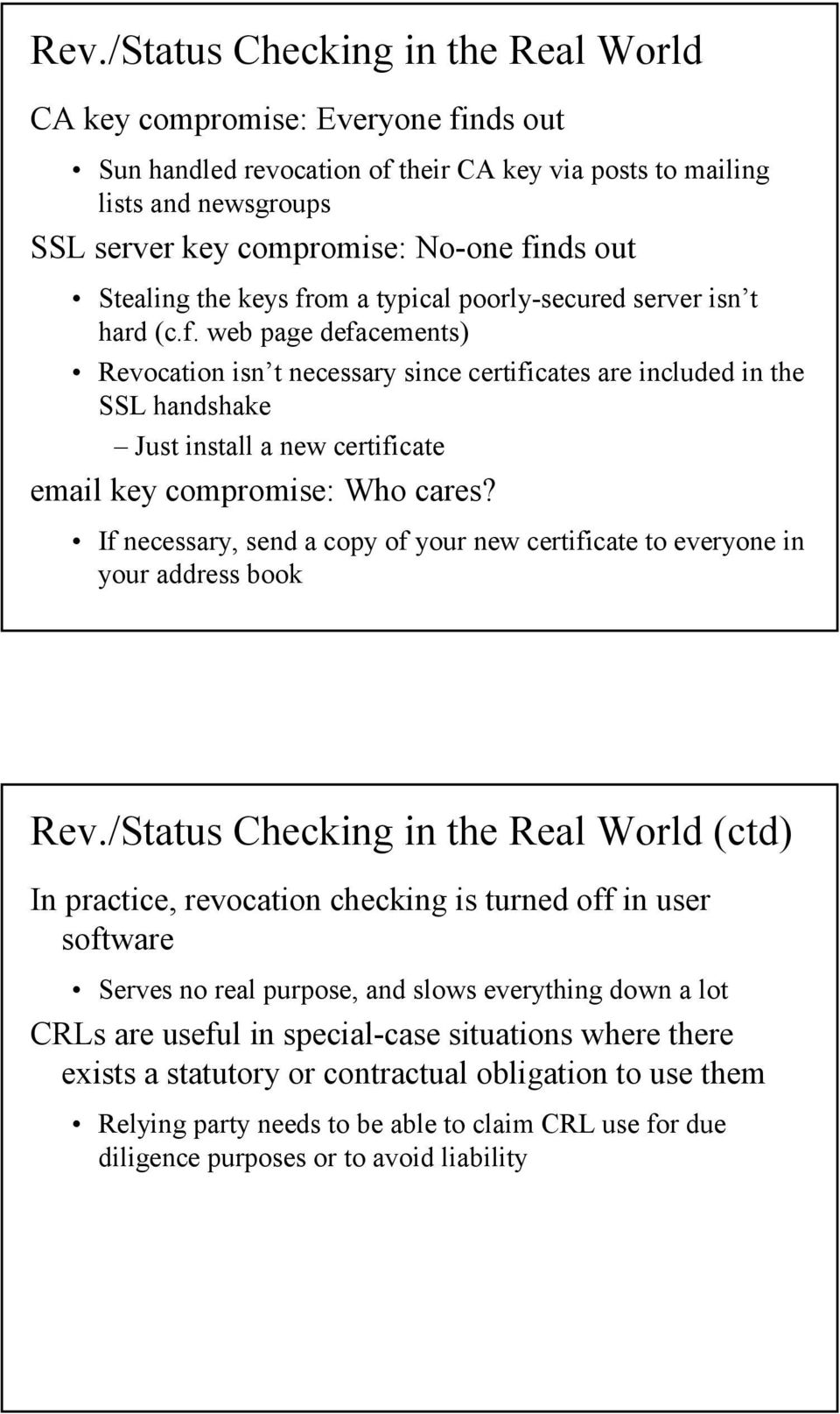 If necessary, send a copy of your new certificate to everyone in your address book Rev.