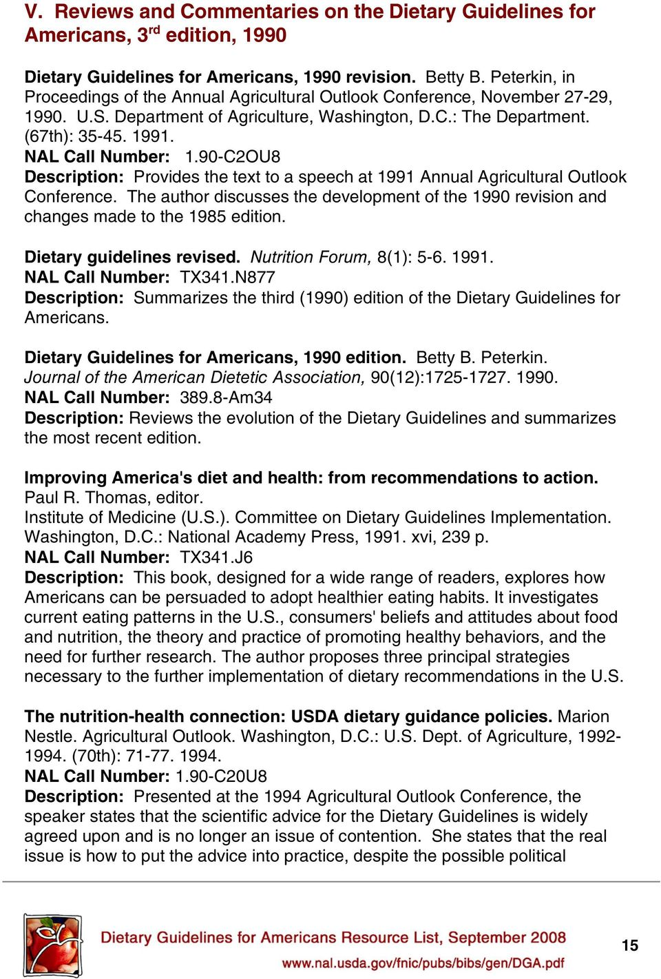 90-C2OU8 Description: Provides the text to a speech at 1991 Annual Agricultural Outlook Conference. The author discusses the development of the 1990 revision and changes made to the 1985 edition.