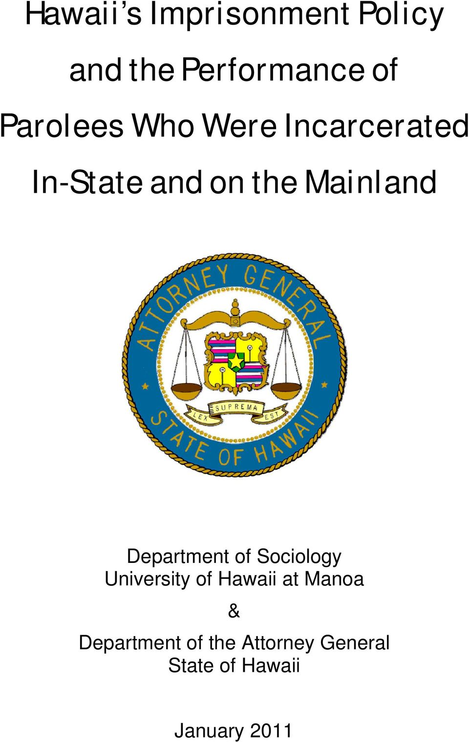 Mainland Department of Sociology University of Hawaii at