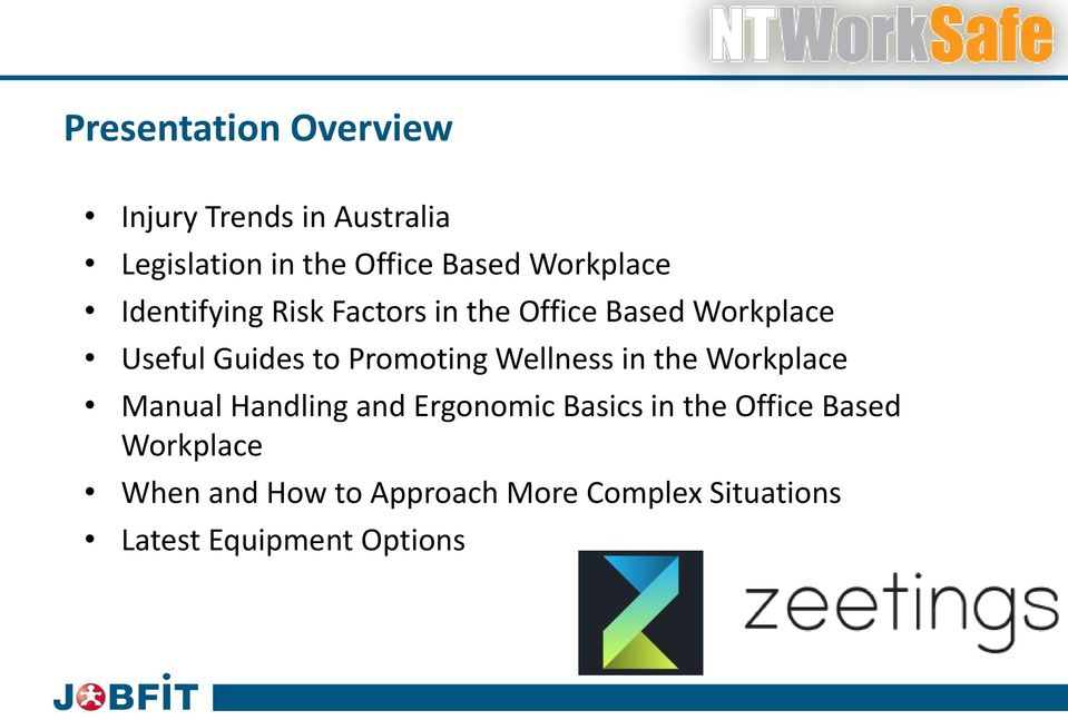 Promoting Wellness in the Workplace Manual Handling and Ergonomic Basics in the