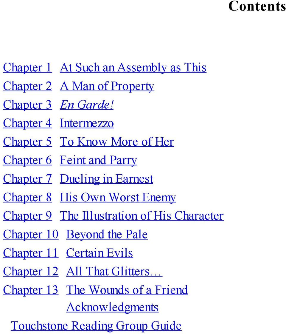 Chapter 8 His Own Worst Enemy Chapter 9 The Illustration of His Character Chapter 10 Beyond the Pale Chapter
