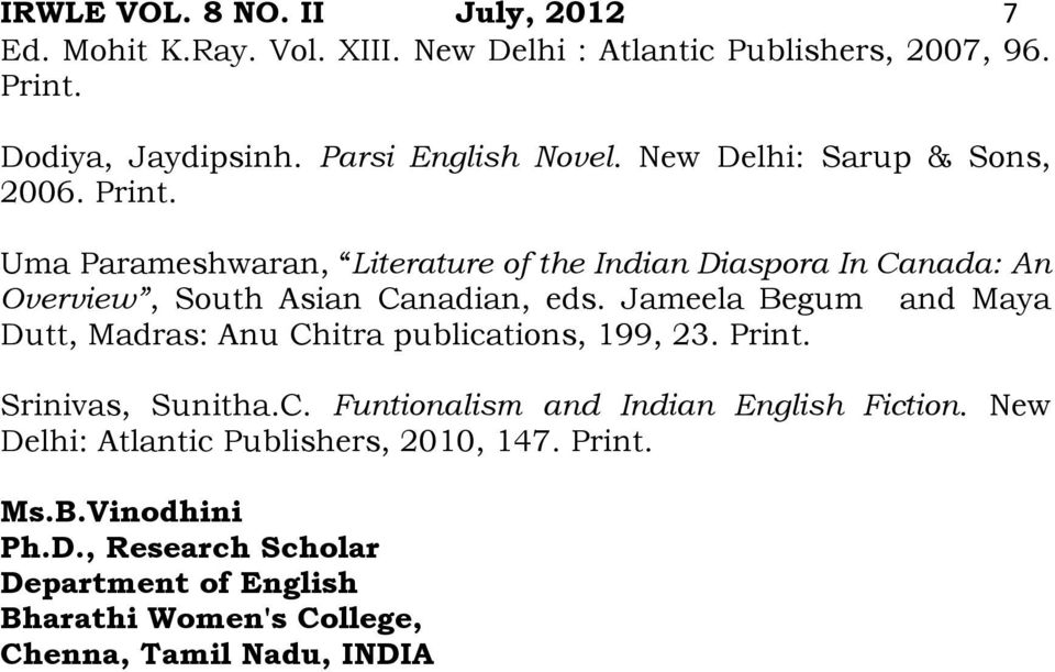 Uma Parameshwaran, Literature of the Indian Diaspora In Canada: An Overview, South Asian Canadian, eds.