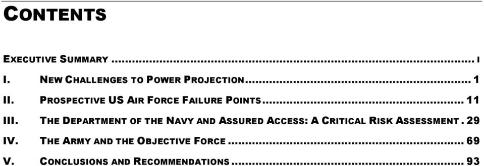 THE DEPARTMENT OF THE NAVY AND ASSURED ACCESS: A CRITICAL RISK