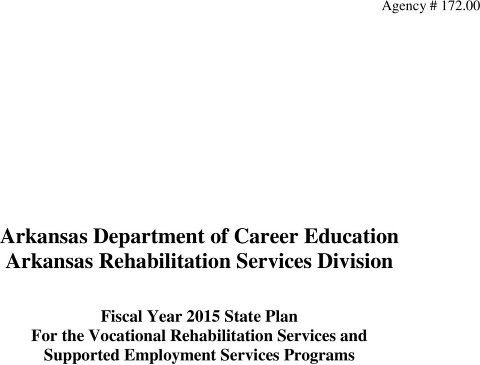 Rehabilitation Services Division Fiscal Year 2015