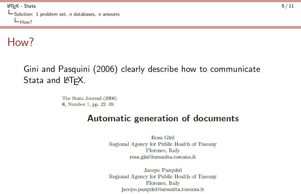 How? Gini and Pasquini (2006) clearly