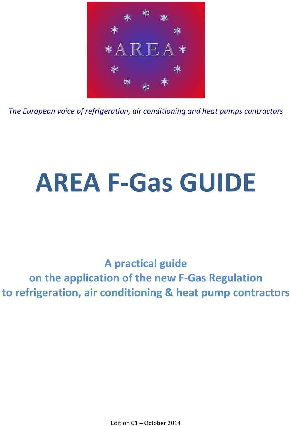 the application of the new F-Gas Regulation to refrigeration,