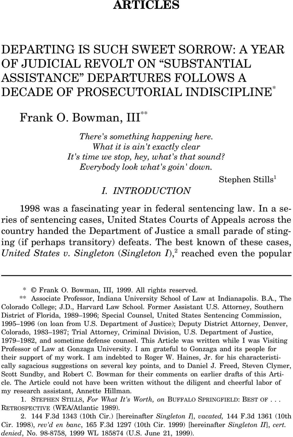 INTRODUCTION 1998 was a fascinating year in federal sentencing law.