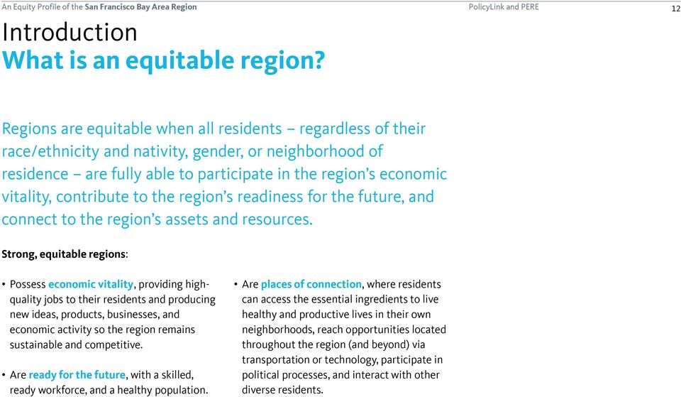 contribute to the region s readiness for the future, and connect to the region s assets and resources.