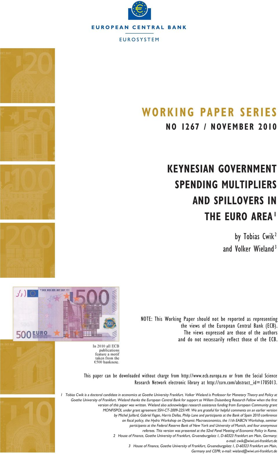 The views expressed are those of the authors and do not necessarily reflect those of the. This paper can be downloaded without charge from http://www.ecb.europa.