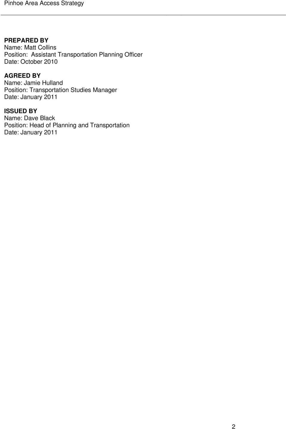 Position: Transportation Studies Manager Date: January 2011 ISSUED BY