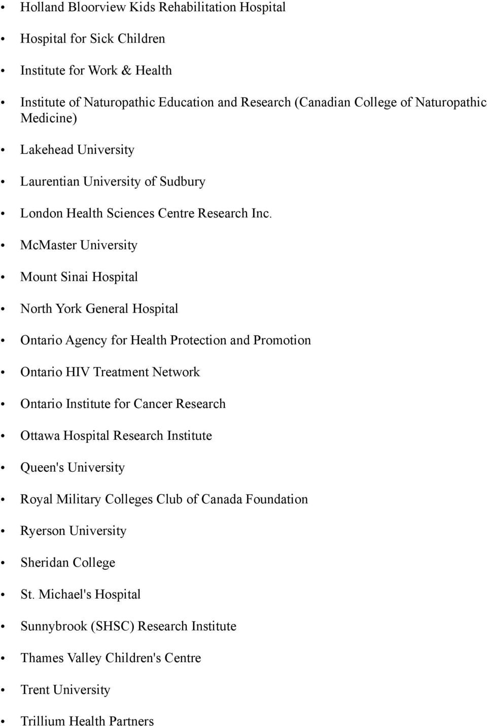 McMaster University Mount Sinai Hospital North York General Hospital Ontario Agency for Health Protection and Promotion Ontario HIV Treatment Network Ontario Institute for Cancer Research